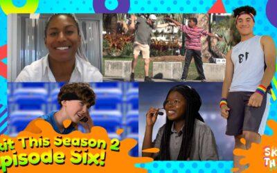 Skit This S2 – Episode 6
